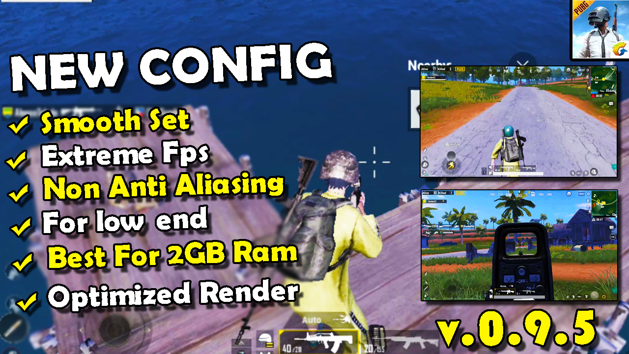 PUBG Mobile Low Config Smooth Extreme No Lag New Update v 0 9 5