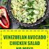 Venezuelan Avocado Chicken Salad: No Mayo