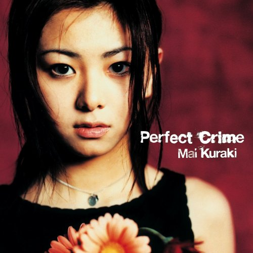 Mai Kuraki - Perfect Crime [FLAC   MP3 320 / CD]