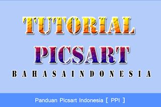 Tutorial Picsart Bahasa Indonesia Lengkap Bagi Pemula