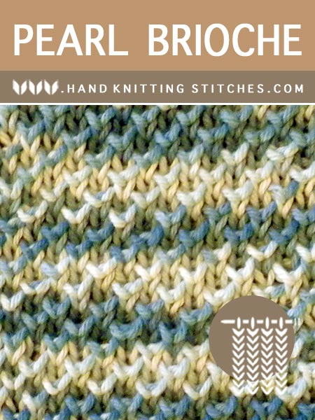Hand Knitting Stitches - Pearl Brioche Pattern