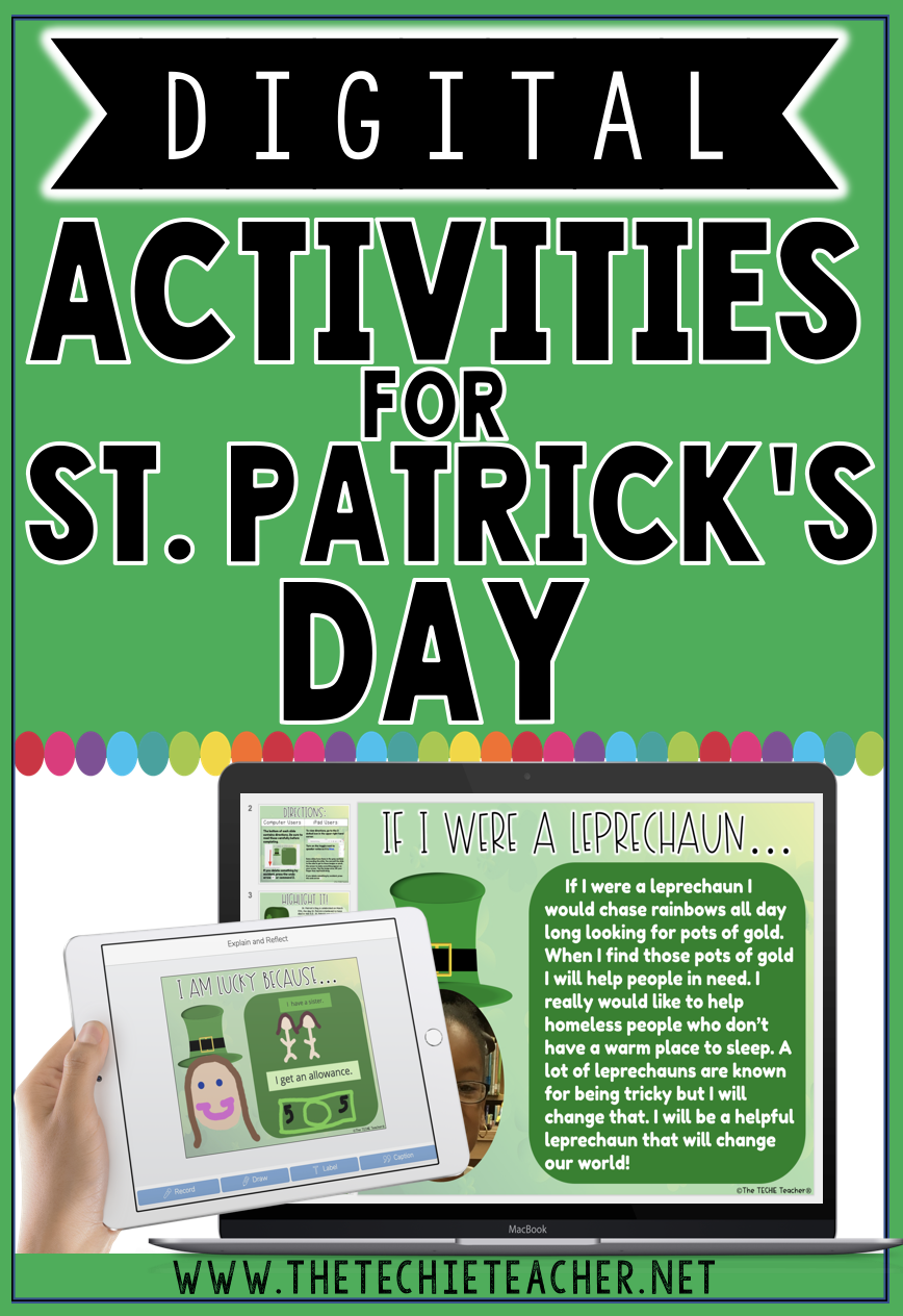 Digital Activities for St. Patrick's Day: Ideas for iPads, Chromebooks, Computers, Seesaw, Google Slides, Google Drawing, Coding and Ozobots