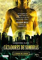 [Reseña] Cazadores de Sombra: Ciudad de Ceniza — Cassandra Clare