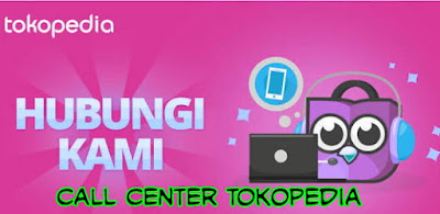 Call Center No Telp Cs Tokopedia Bebas Pulsa 24 Jam