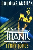 book cover of Starship Titanic by Terry Jones