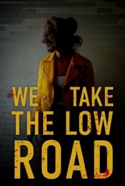 We Take the Low Road Torrent Thumb
