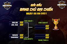 Giải đấu Bang Chủ Đại Chiến - Vòng bán kết bắt đầu