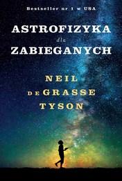 http://lubimyczytac.pl/ksiazka/4806940/astrofizyka-dla-zabieganych