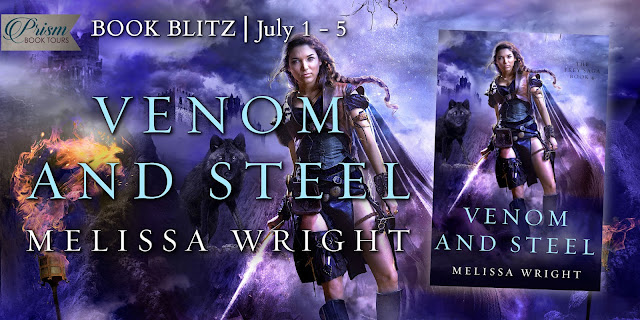 Venom and Steel by Melissa Wright – Blitz + Giveaway