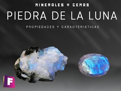Piedra de la luna - Propiedades, características y falsificaciones