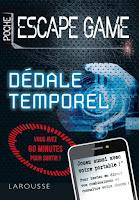 https://www.editions-larousse.fr/livre/escape-game-de-poche-dedale-temporel-9782035947468