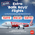 AIRASIA BALIK RAYA LOW FIXED FARES TO SABAH NOW AVAILABLE!