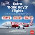AIRASIA BALIK RAYA LOW FIXED FARES TO SABAH NOW AVAILABLE!