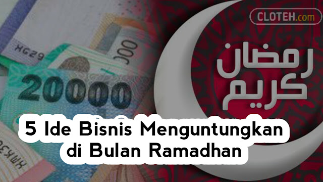 Usaha Kecil-Kecilan Selama Ramadhan
