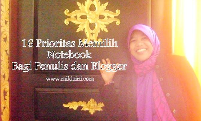 16 Prioritas Memilih Notebook Bagi Penulis Atau Blogger