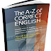 The A-Z of CORRECT ENGLISH.pdf
