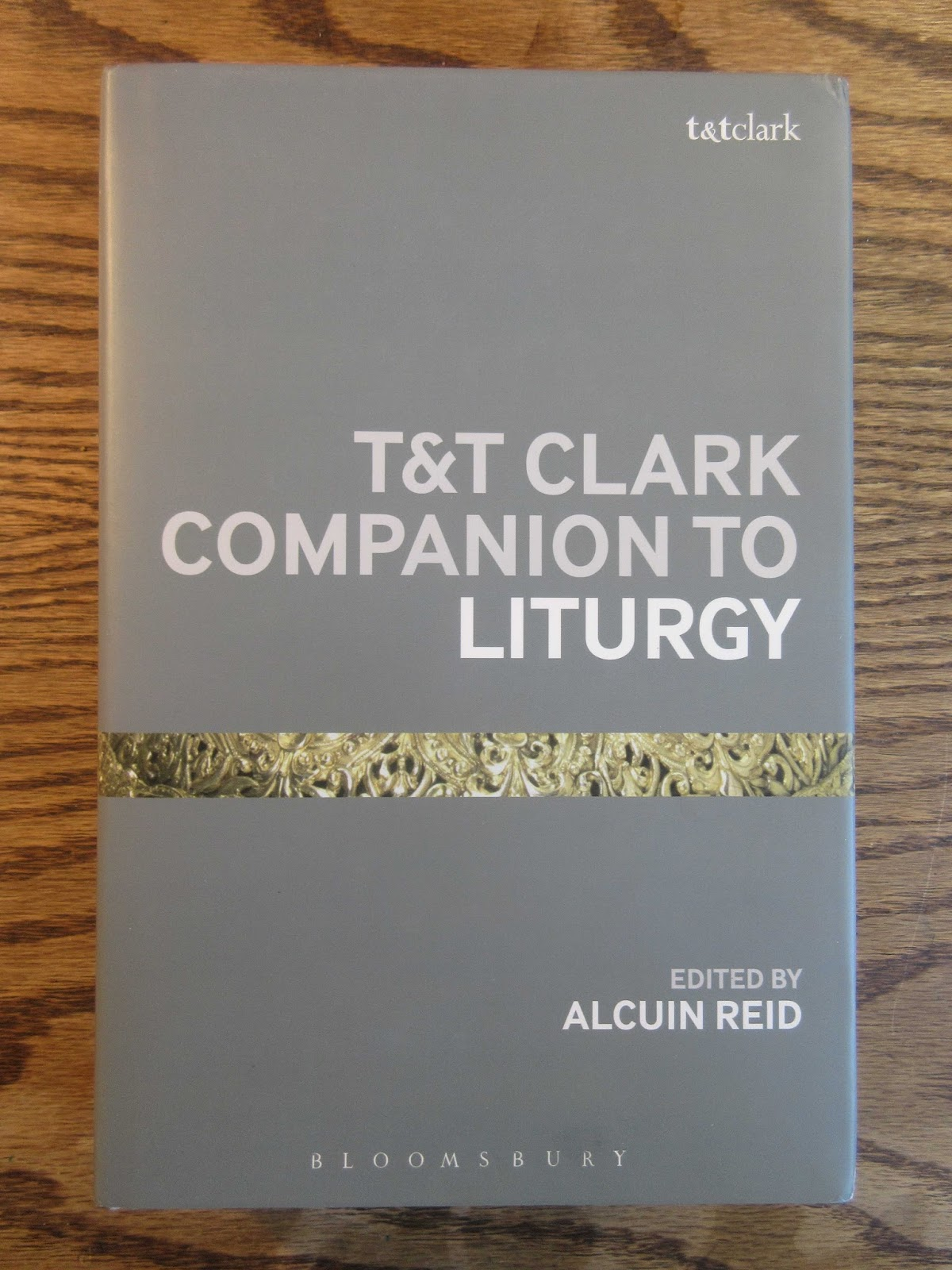 Book Review: T&T Clark Companion to Liturgy