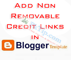 Add Non Removable Credit Links in Blogger Template