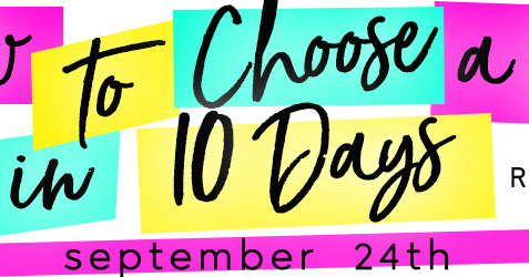 How to Choose a Guy in 10 Days by Lila Monroe