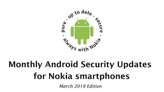 UPDATED | List of Nokia smartphones receiving March 2019 Android Security update