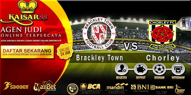 Prediksi Bola Jitu Brackley Town vs Chorley 26 April 2018
