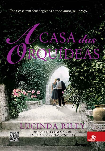 A Casa das Orquídeas Lucinda Riley