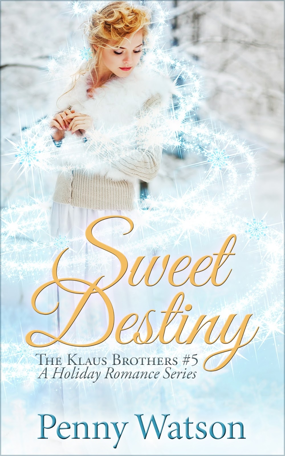 Cover Reveal, Blurb, And Prologue For Sweet Destiny 1