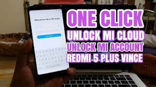 Unlock Micloud Redmi 5 Plus Vince Meg7 Made In Indonesia 1