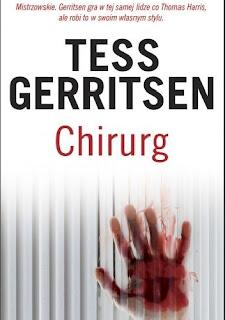 "Na krwawym tropie seryjnego mordercy - ""Chirurg"" Tess Gerritsen [Rizzoli & Isles #1]"