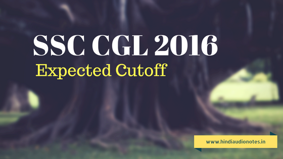 Expected Cutoff for SSC CGL 2016