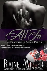All in: The Blackstone Affair by Raaine Miller