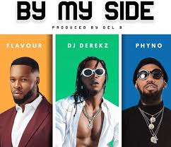Dj Derekz Feat. Flavour & Phyno - By My Side by Marimba-Musik