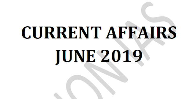 Vision IAS Current Affairs June 2019 pdf