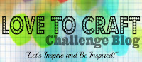 Love To Craft Challenge Blog