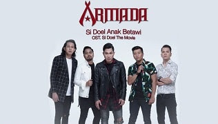 Lirik Lagu Armada - Si Doel Anak Betawi (OST. Si Doel The Movie)