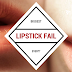 The Biggest Lipstick Fail Ever?