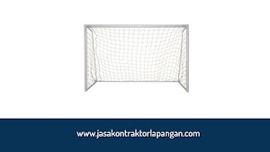 √ Jasa Pembuatan Tiang Gawang Futsal Murah