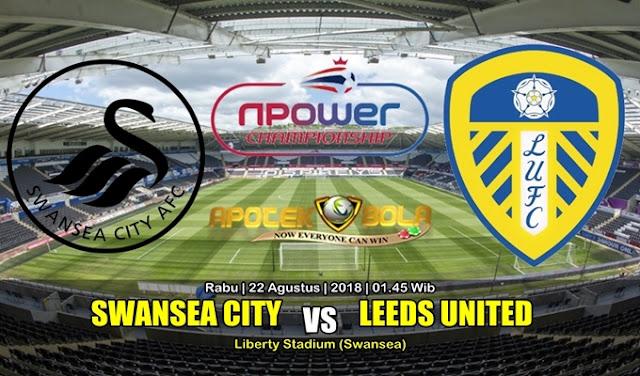 Prediksi Swansea City Vs Leeds United 22 Agustus 2018