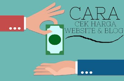Cara Cek Estimasi Harga Website dan Blog