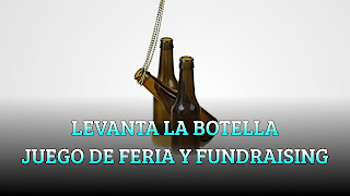 LEVANTA LA BOTELLA JUEGO DE FERIA Y FUNDRAISING