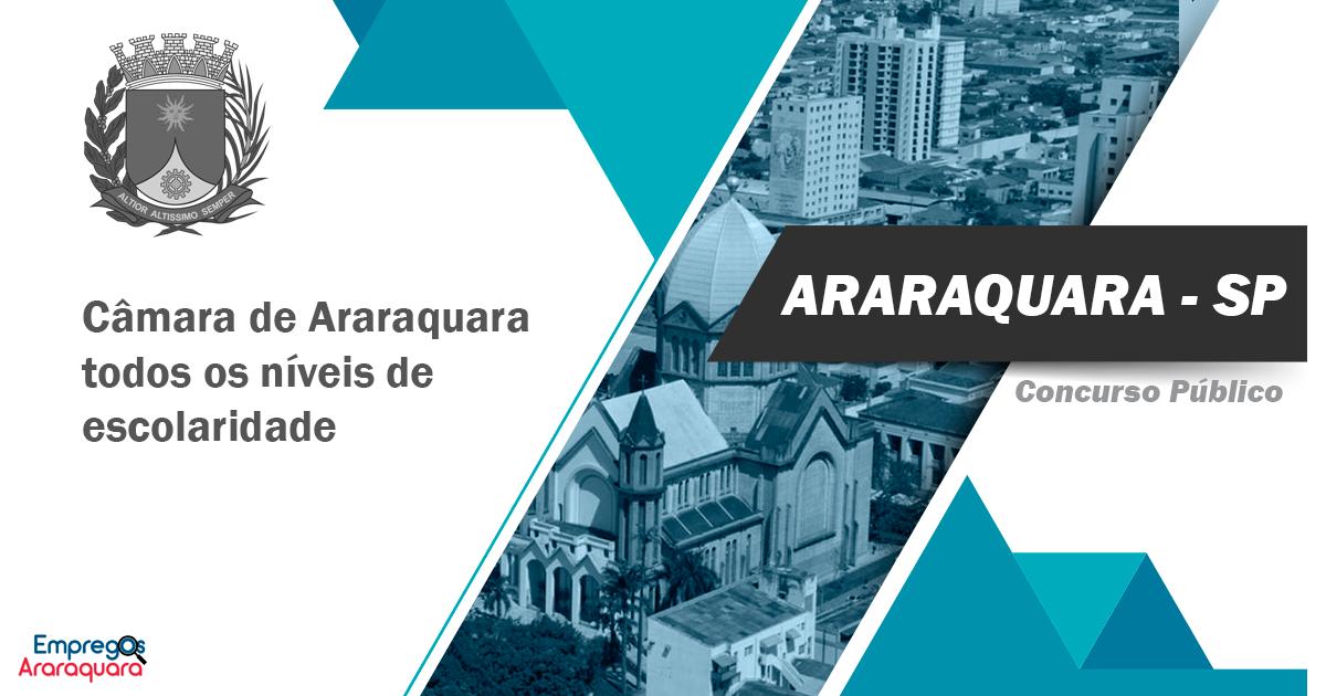 Concurso Câmara de Araraquara - SP: Edital e Inscrição