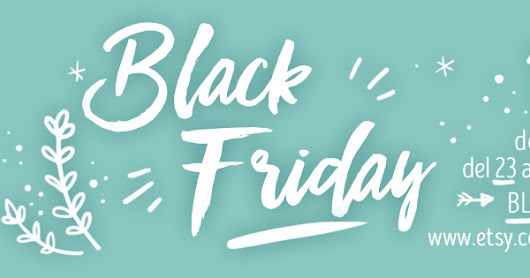 Estrenamos Black Friday!!