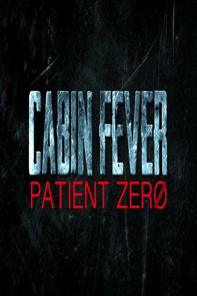 Cabin Fever Patient Zero ต้นตำรับ เชื้อพันธุ์นรก 3 [HD][พากย์ไทย]