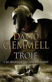 David Gemmell - Troie T1 : Le seigneur de l'arc d'argent