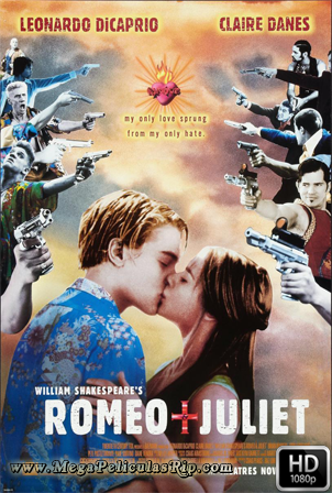 Romeo Y Julieta (1996) [1080p] [Latino-Ingles] [MEGA]