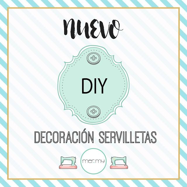 DIY • DECORACIÓN SERVILLETAS