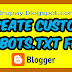How To Add and Create  Custom Robots TXT File On Blogger
