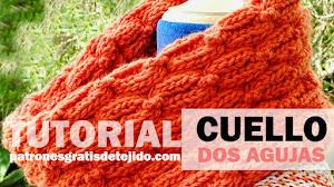 Cuello Tejido con Agujas con Tutorial en Español