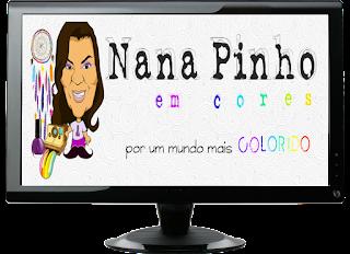 http://nanapinhoemcores.blogspot.com.br/