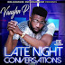 Vaughn P - Late Night Conversations